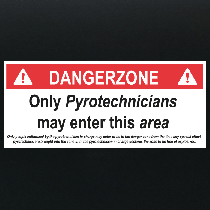 Dangerzone Pyrotechnic - Sign